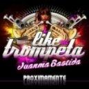 Juanma Bastida - I Like Mi Trompeta (J.Vernal Remix)