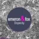 Emeron & Fox - Dopecity (Follow Me Remix)