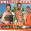 Mr.President - Coco Jambo (Vester Wave & M@rio Remix)