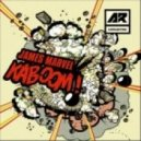 James Marvel - Kaboom! (Original Mix)