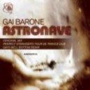Gai Barone - Astronave (original mix)