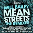 Will Bailey, The Damn Bell Doors - Mean Streets (The Damn Bell Doors Remix)
