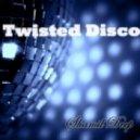 Shamil Deep - Twisted Disco 2.0