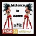 Dj Sexy Dance - Distance In Dance