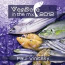 Paul Vinitsky - Vendace In The Mix 2012 ( Continuous DJ Mix)