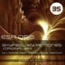 SkyFeel - My Memories (Xsector Remix)