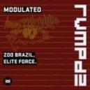 Zoo Brazil, Elite Force - Modulated (RVMPD)
