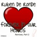 Ruben De Ronde - Forever In Our Hearts (Spotlighted By Jorn Van Deynhoven)