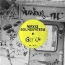 Danny Daze, Maxxi Soundsystem - Get Up (Danny Daze SpinInOut Remix)
