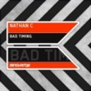 Nathan C - Bad Timing (Original Mix)
