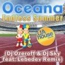 Oceana - Endless Summer (Dj Ozeroff & Dj Sky feat. Lebedev Radio Remix)