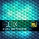 Hectix - Days Without You