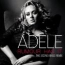 Adele  - Rumour Has It (The Scene Kings Remix)
