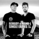 Remady & Manu-L Feat. J-Son - Single Ladies (Bruz Wayne Remix)