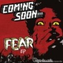 Coming Soon - Fear