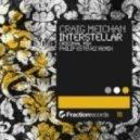 Craig Meichan - Interstellar (Original Mix)