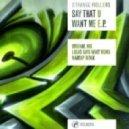 Strange Rollers - Say That U Want Me (Madcap Remix)