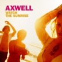Axwell - Watch The Sunrise (DJ Shevtsov & DJ Nu-Sky Remix)