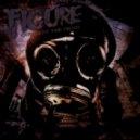 FIGURE - God Slay the Fiend (Original Mix)
