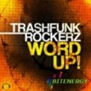 Trashfunk Rockerz - Word Up (Tom Cut Remix)