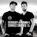 Remady & Manu-L Ft. J-Son  - Single Ladies (Dj Marsel Mash Up 2012)