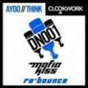 Clockwork - AYOO (Mafia Kiss Re-Bounce)