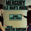 Mercury - Old Mans House