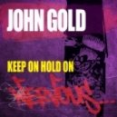 John Gold - Keep On Hold On (Anthony Acid Remix)