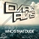 Dario Rivas - Who's That Dude (P.Lindegger Ultra Mix)