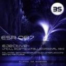 Ejective  -  Untill Eternity Falls (Original Mix)