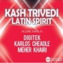 Kash Trived - Latin Spirit (Club Mix)