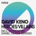 David Keno - Heroes (Homework Re-Interpretation)