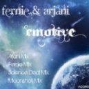Fernie & Arjani -  Emotive (Arjani mix)