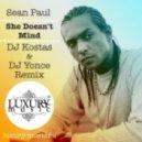 Sean Paul - She Doesn't Mind (DJ Kostas & DJ Yonce Remix)