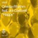 Orienta-Rhythm Feat. Joi Cardwell - Happy (O-R's Kingstreet Edit)