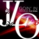 Jennifer Lopez feat. Flo Rida - Goin' In