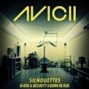 Avicii  - Silhouettes (Si-Dogg & Security 8-Down Re-Rub)