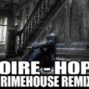 Noire - Hope (Grimehouse Remix)