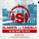 Candela ft. Glamsta -   In De Ghetto