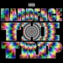 Hardface - The Trip (Original Mix)
