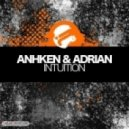 Anhken & Adrian - Intuition (Sunny Lax Remix)