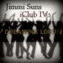 Jimmi Suns - iClub IV: Dreaming LOUD!