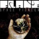 Flame & Encode - Space Pioneer