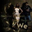 Hamvai P.G. feat. Dukai Regina - We 2012 (Delighters Original Mix)