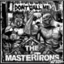 The Mastertrons - Don't Call Me (Original Mix)