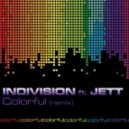SIGURT - Colourful (Indivision feat. Jett remix)