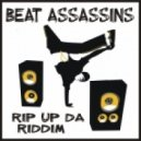 Beat Assassins - Rip UP Da Riddim (Original Mix)