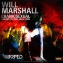 Will Marshall - Craniosexual