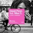 David Penn feat. Max C  -  Lovin U (Abel Ramos Remix)