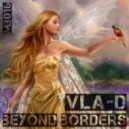 VLA-D - Beyond Borders (Liquid Vision Remix)